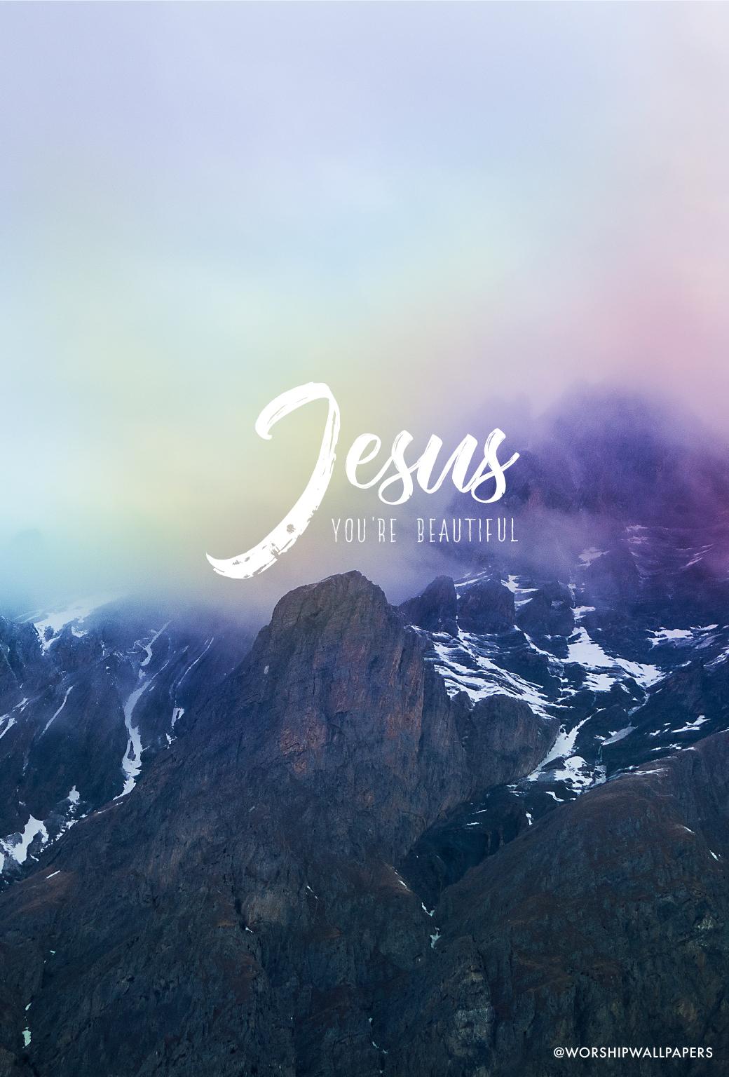 jesus-youre-beautiful-phone