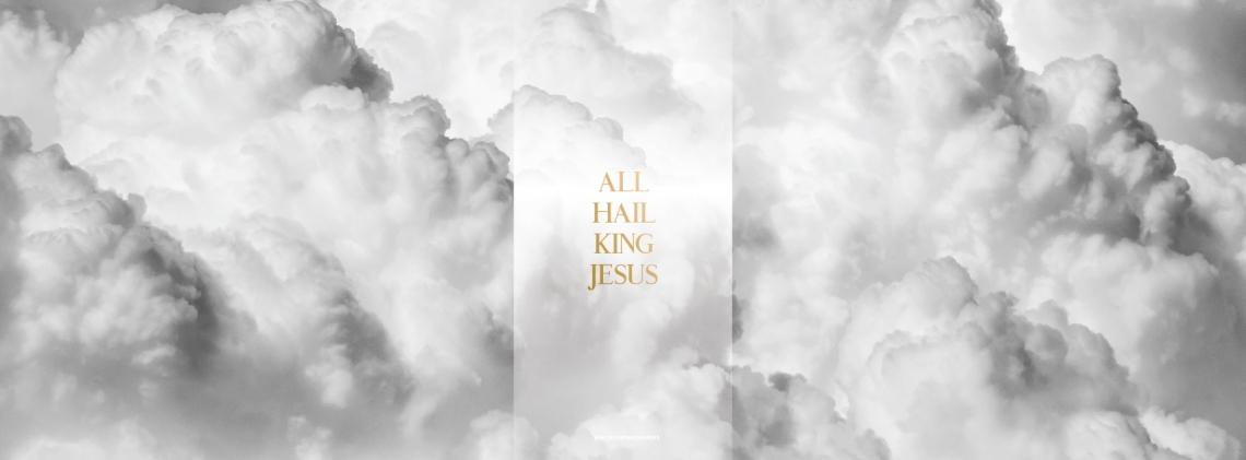 all-hail-king-jesus-fb