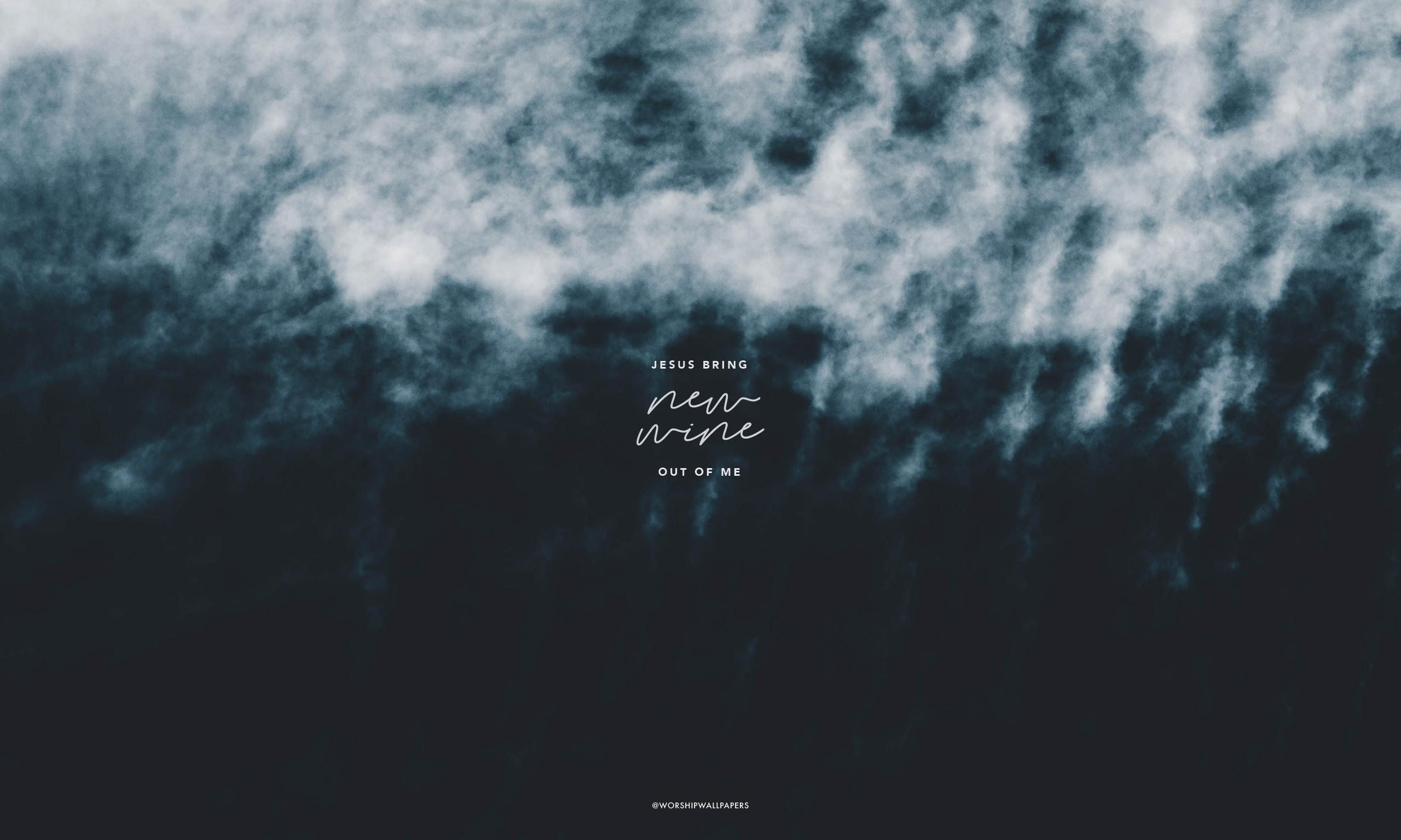 New Wine // Hillsong Worship | WORSHIP WALLPAPERS